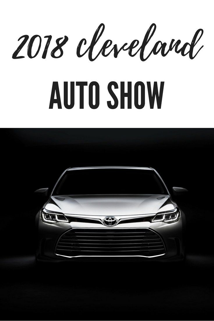 9934e41d0492971b8b342d4ff3cc2961 - How To Get Free Tickets To The Cleveland Auto Show