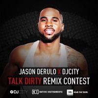 Jason Derulo x DJcity - Talk Dirty Remix by DJ FREEDO on SoundCloud