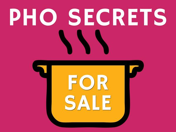 Pho secrets for sale: is there such pho secret that you can buy and open a successful pho restaurant?