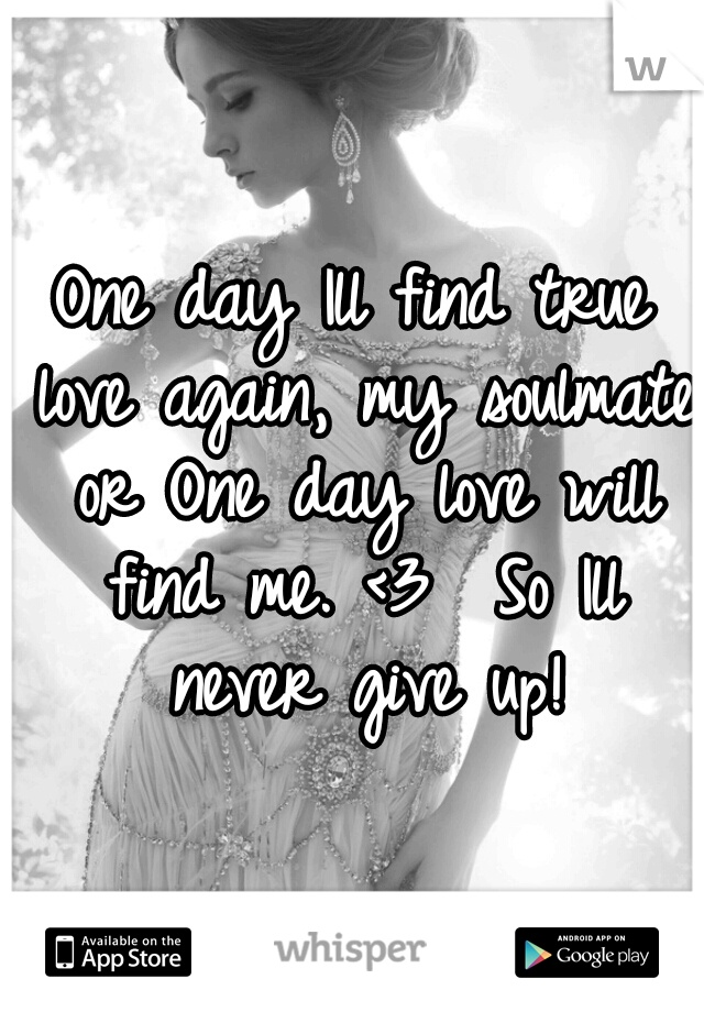 when will i find my true love