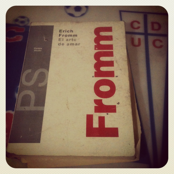 El Arte de Amar - Erich Fromm.