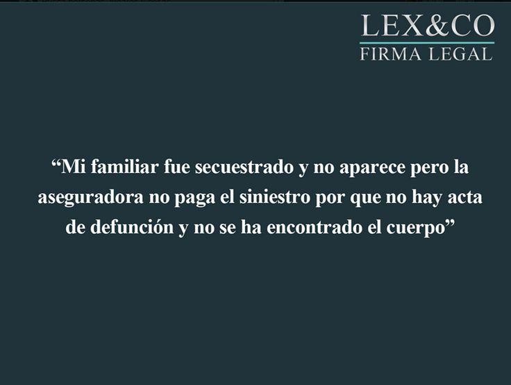 En México si una persona es secuestrada y no aparece en un mes puede cobrar su seguro de vida. Si la aseguradora se niega a pagar, consulta a nuestros abogados de seguroshttp://abogadosdeseguros.mx/