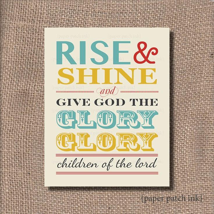 Rise & Shine Religious Nursery Print 11x14 or 8x10 - Nursery Baby or Kids - Digital Print - Noah's Ark Song Lyrics. $10.00, via Etsy.