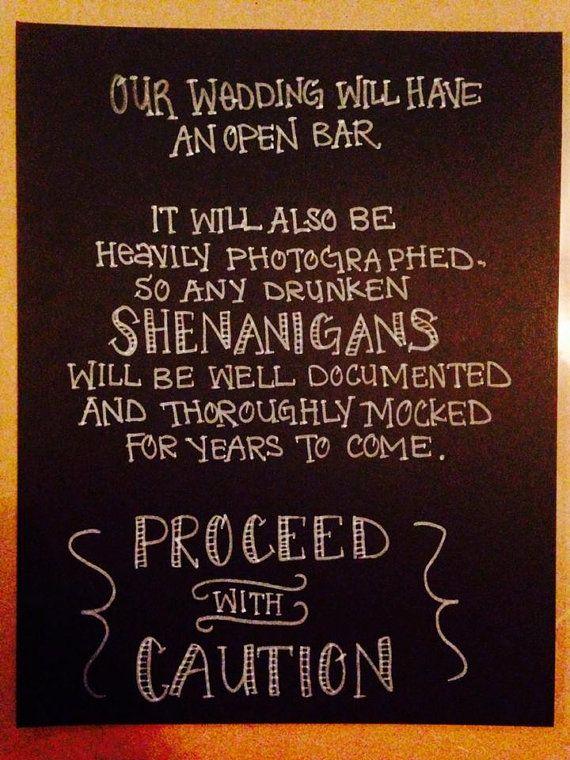funny open bar wedding chalkboard