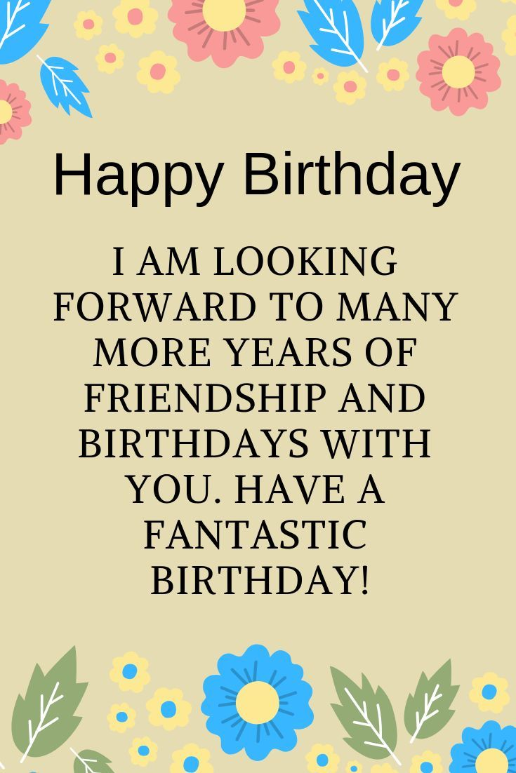 special birthday quotes for friends birthday friend birthday