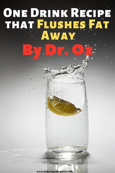 One Drink Recipe that Flushes Fat Away by Dr. Oz – Joyce Massa