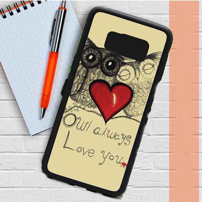 Owl Always Love You Samsung Galaxy S8 Plus Case Dewantary
