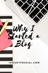 Frugal Living Blog - Why I Started Mine - Iheartfrugal. Blogging is a wonderful way to earn money and be creative.