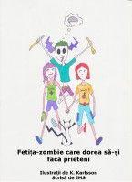 Fetița-zombie care dorea să-și facă prieteni, an ebook by J.M. Swan at Smashwords