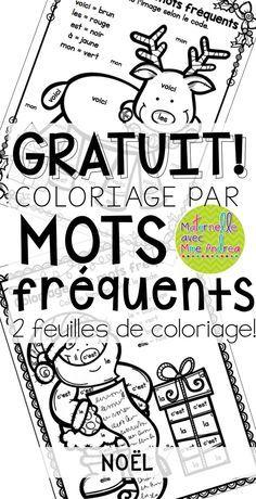 FREE French Christmas colour by sight word worksheets | Coloriage par mots fréquents GRATUIT - Noël | French Christmas worksheets