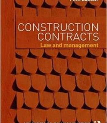 Construction Contracts: Law And Management 5 Edition PDF