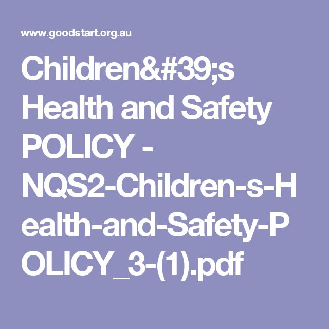 Children's Health and Safety POLICY - NQS2-Children-s-Health-and-Safety-POLICY_3-(1).pdf