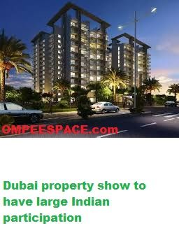 Dubai property show to have expansive Indian interest  DELHI: Worldwide Property Show (IPS) starting here this week will have a substantial Indian cooperation,See more at:-(http://goo.gl/RmtHBu) under the umbrella of the National Land Advancement Committee (NAREDCO) a heading land body in India.