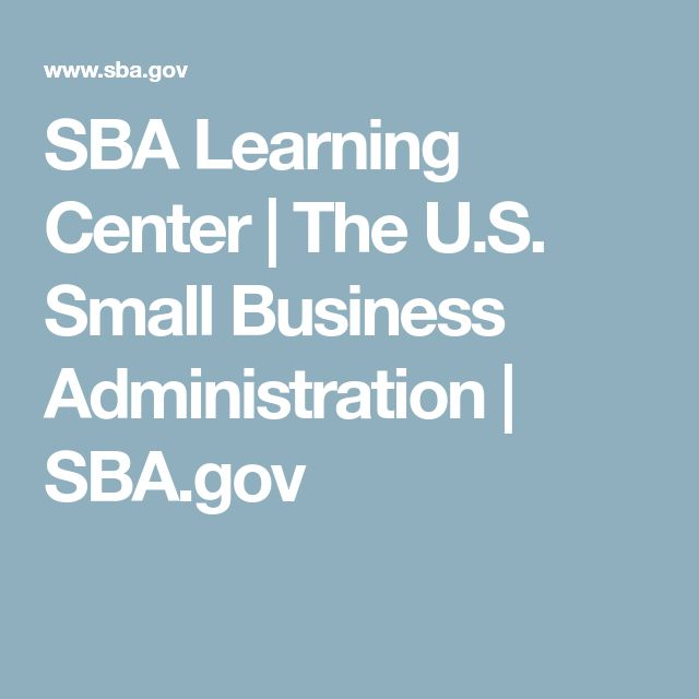 SBA Learning Center | The U.S. Small Business Administration | SBA.gov