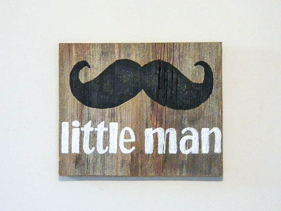 "Nursery Mustache Wall Art on Barnwood - Hand Painted Wood Sign Barn Wood Rustic Mustache Decor - ""Little Man"""