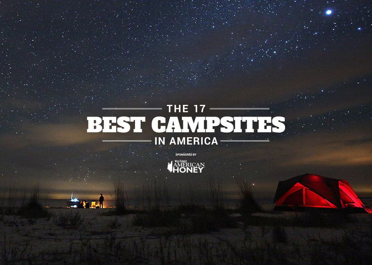 The 17 Best Campsites in America