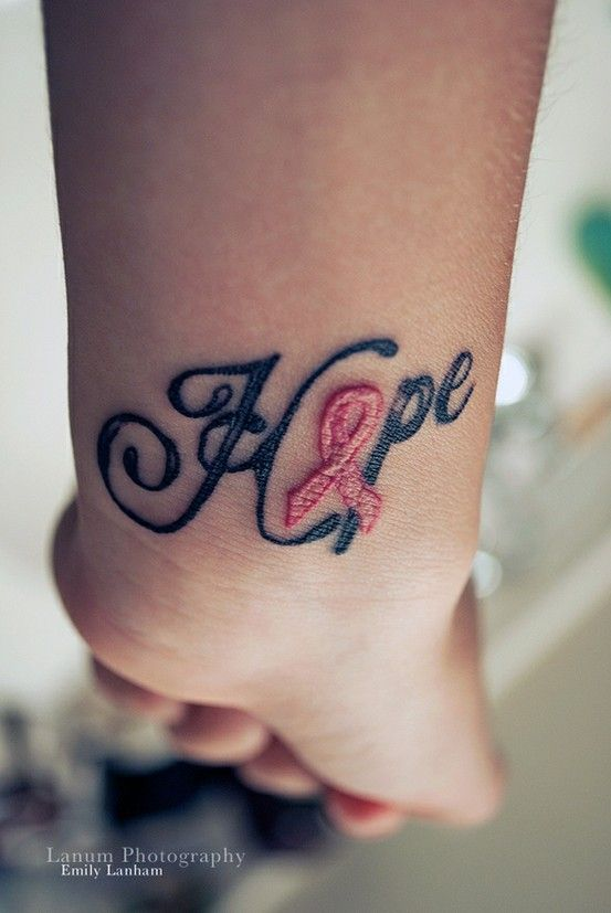 breast cancer tattoo | Maybe not on my wrist. Breast Cancer HOPE tattoo.