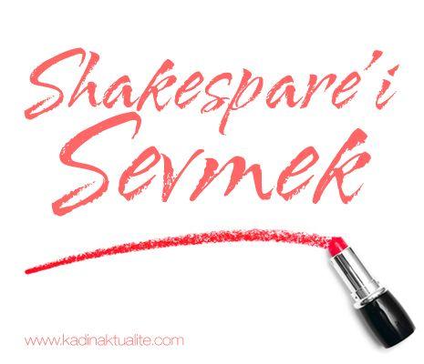 Shakespare'i Sevmek   Kadın Aktüalite
