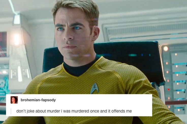 Not everything's about you, Kirk. Geez. Get over yourself. << kirk stop being such a drama queen