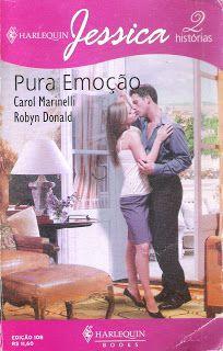 Meus Romances Blog: Pura Emoção - Carol Marinelli & Robyn Donald - Har...