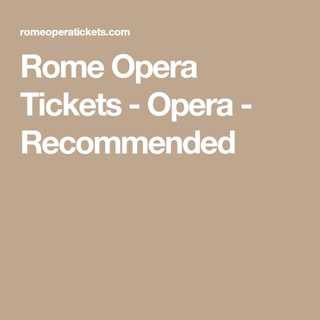 Rome Opera Tickets - Opera - Recommended