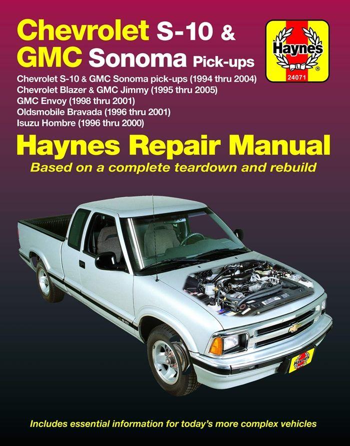 Chevy S 10 Gmc Sonoma Pick Ups 94 04 Inc S 10 Blazer Gmc Jimmy 95 05 Gmc Envoy 98 01 Olds Bravada Isuzu Hombre 96 01 Does Not Include Chevy Col Chevrolet S 10 Gmc Envoy Oldsmobile