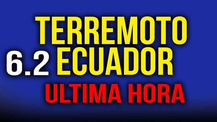 TERREMOTO EN ECUADOR 6.2 HOY 2017, NOTICIAS DE ULTIMA HORA ECUADOR 17 NO...