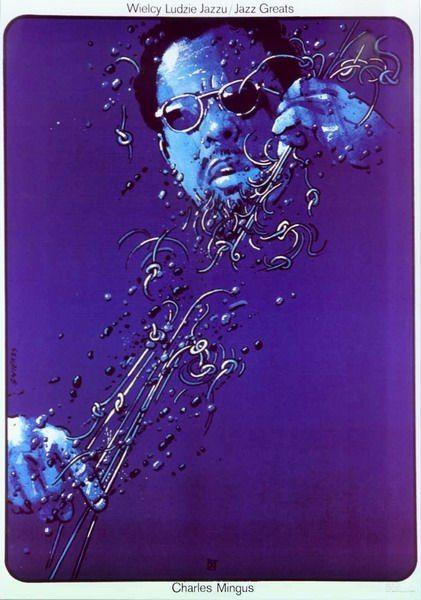 Charles Mingus, Jazz Greats Charles Mingus, Jazz Greats Swierzy Waldemar Polish Poster