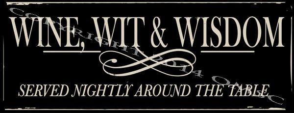 Wine Wit Wisdom Served Nightly, Bar Decor, Metal Sign, Kitchen Decor,  #OMSC #Cottage