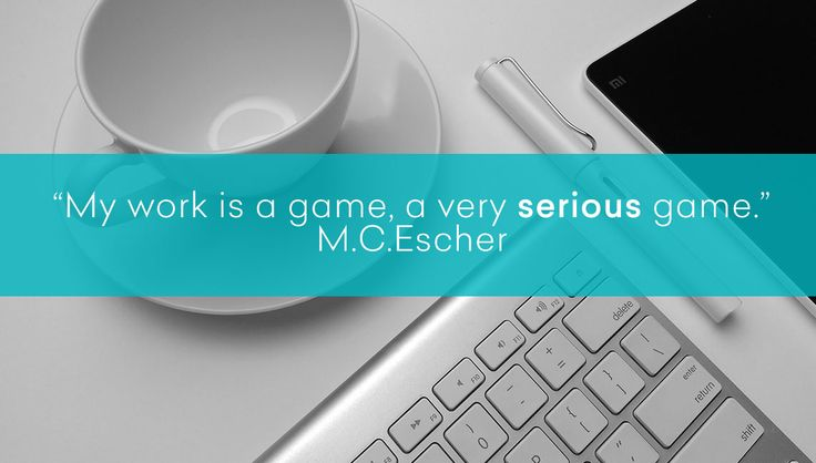 """My work is a game, a very serious game."" - M.C.Escher #games #apple #work"
