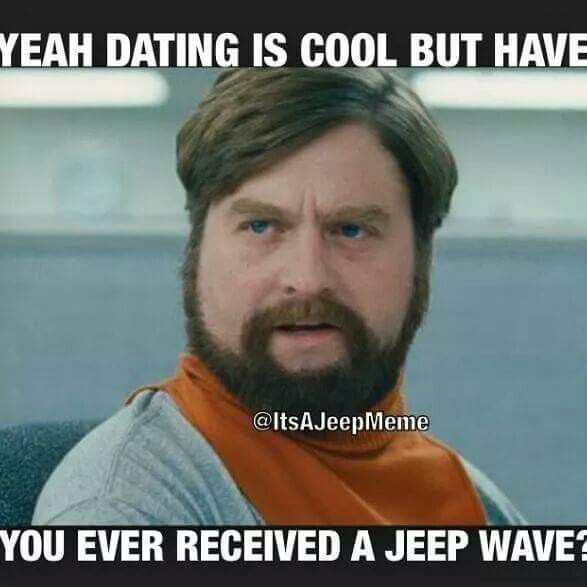 LOL. There aren't words to describe the feeling of your first Jeep wave..... it's AWESOME!!!