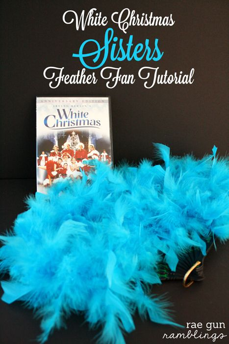 White Christmas Sisters Feather Fan Tutorial {Christmas Tradition Series}