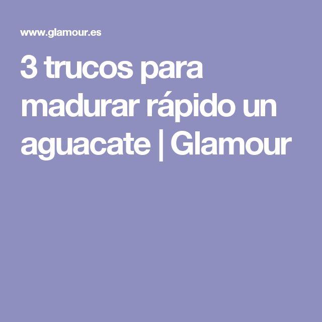 3 trucos para madurar rápido un aguacate | Glamour