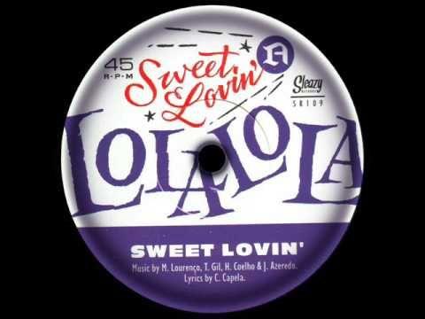 Lola Lola -  Sweet Lovin'  *  SLEAZY 109 * - YouTube