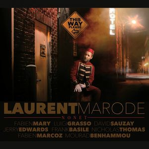 "LAURENT MARODE NONET: "" this way please "" ( black & blue ) personnel: FABIEN MARY(tp) . DAVID SAUZAY(ts,fl) . FRANK BASILE(bs) . LUIGI GRASSO(as) . JERRY EDWARDS (tb) NIHOLAS THOMAS(vib) . LAURENT MARODE(p) . FABIEN MARCOZ(cb) . MOURAD BENHAMMOU(dm) http://www.qobuz.com/fr-fr/album/this-way-please-laurent-marode-nonet/3448961081626"