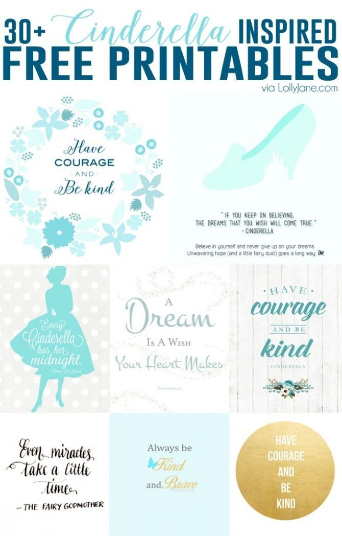 30+ FREE Cinderella Inspired Printables. Quotes and printables about having courage.