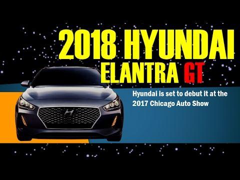 2018 Hyundai Elantra GT - Hyundai is set to debut it at the 2017 Chicago...