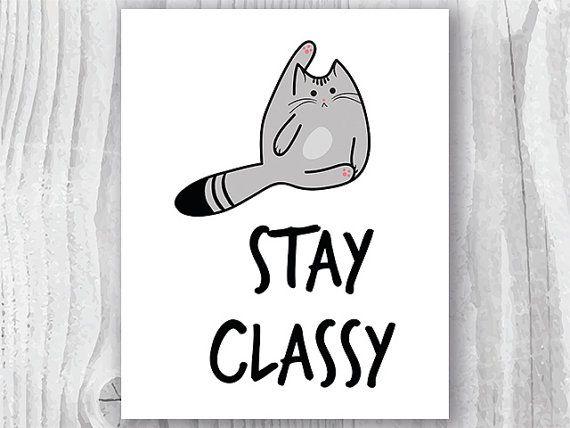 Stay Classy Cat Art Print
