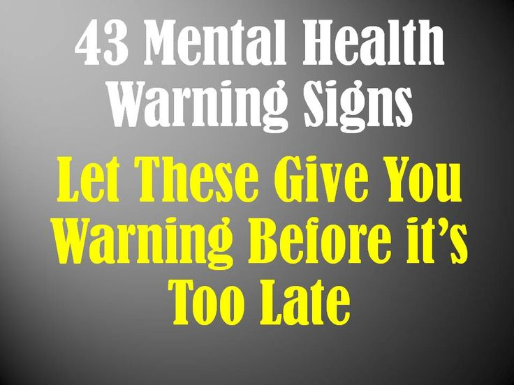 Mental Health Warning Signs: A List of 43 to Recognize