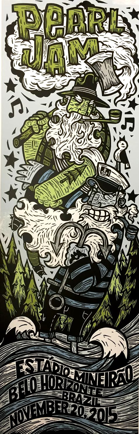 Pearl Jam @ Estàdio Mineirão, Belo Orizonte, Brasil, 20th November 2015, by John Fellows   #music #posters