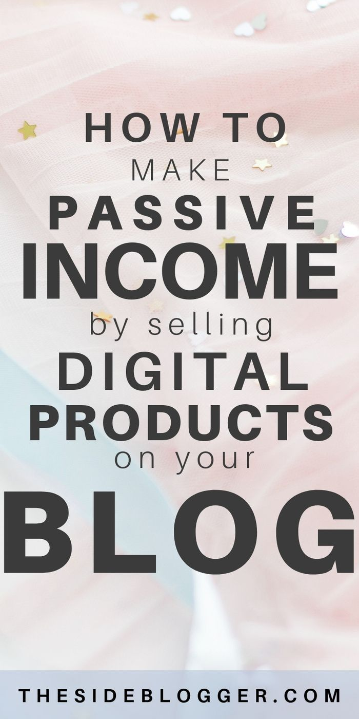 How to Create a Passive Income Stream Selling Digital Products