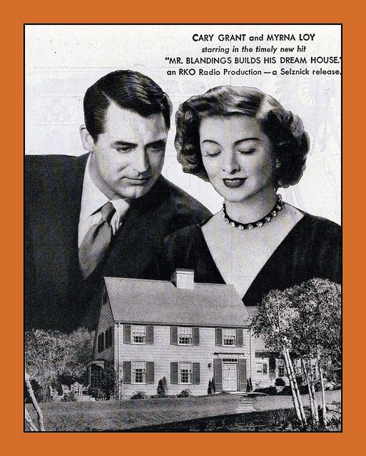 """1948, Cary Grant, Myrna Loy, """"Mr. Blandings Builds His Dream House"""". The designs for the house were sold as promos for the movie and there is one in our neighborhood!"""