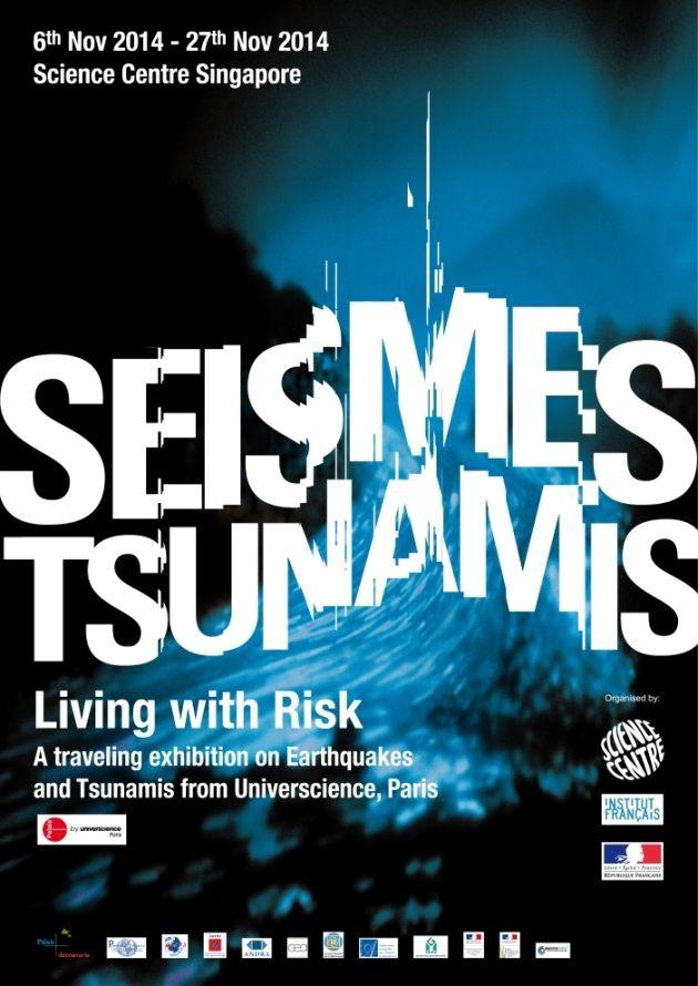 Earthquakes, Tsunamis - Science Centre of Singapore