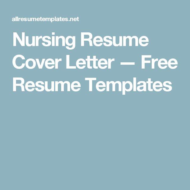 Nursing Resume Cover Letter — Free Resume Templates
