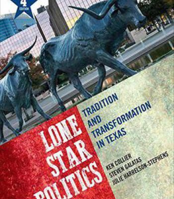 Lone Star Politics; Tradition And Transformation In Texas 4 Edition PDF