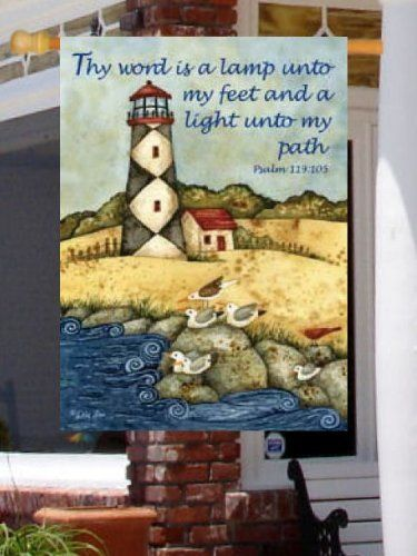 Lighthouse Inspiration Large Flag Psalm 119:105 Water by Custom Decor. $14.89. Heavy duty flag has opening at top that fits on standard flagpoles. Polyester, double sided, 28 Inch X 40 Inch large size standard flag. Material: 100% durable polyester, fade resistant, permanent-dyed. Inspirational design to give you years of pleasure  - makes a wonderful and welcome gift. Durable applique style features bold colors and design. #######################################...