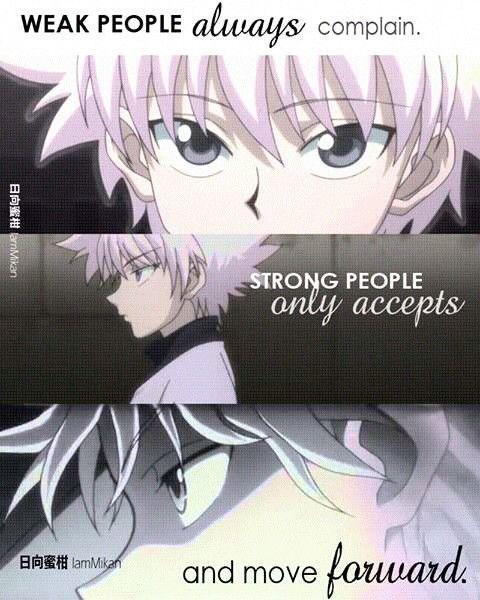 """""""Pessoas fracas sempre reclamam. Pessoas fortes só aceitam e seguem em frente"""""""
