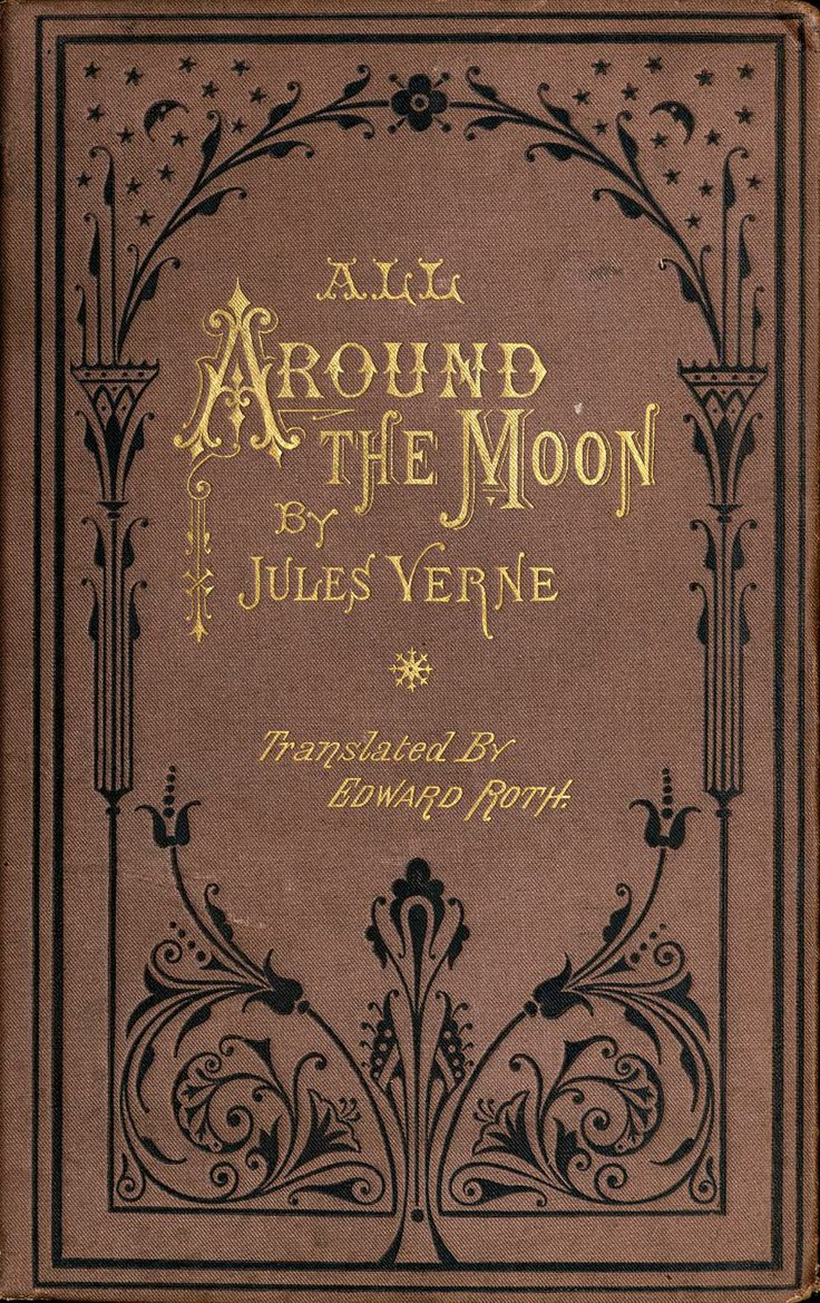 All Around The Moon By Jules Verne (1) From: University Of Florida Digital