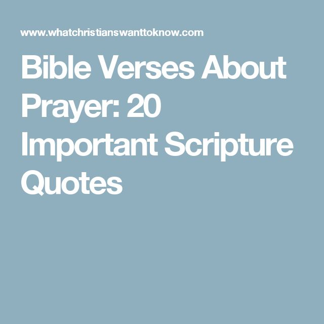 Bible Verses About Prayer: 20 Important Scripture Quotes