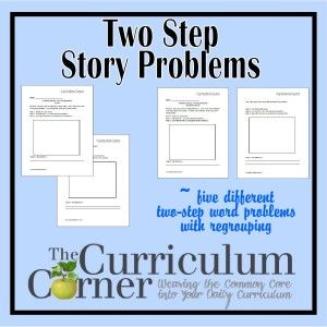 Problem Solving:  Two Step Word Problems by The Curriculum Corner - five different two step story problems for the math classroom with regrouping.  FREE!
